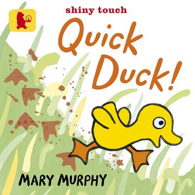 Quick Duck! - Baby Walker (Board book)