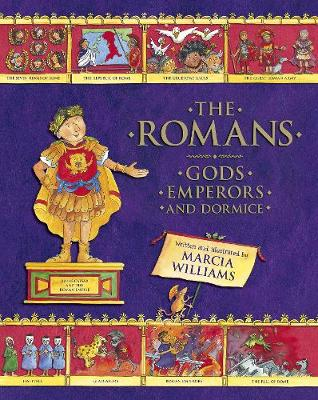 The Romans: Gods, Emperors and Dormice (Hardback)
