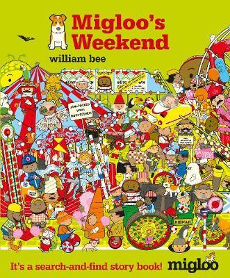 Migloo's Weekend (Hardback)