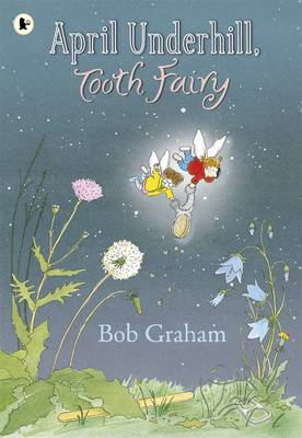 April Underhill, Tooth Fairy (Paperback)