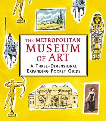 The Metropolitan Museum of Art: A Three-Dimensional Expanding Pocket Guide - City Skylines (Hardback)