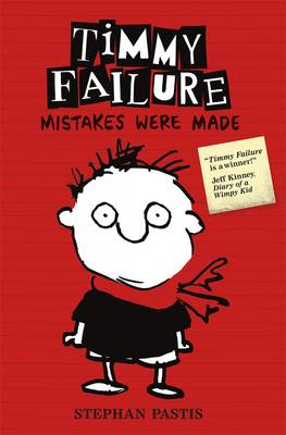 Timmy Failure: Mistakes Were Made (Hardback)
