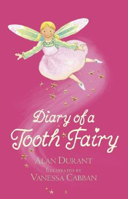 Diary of a Tooth Fairy (Paperback)