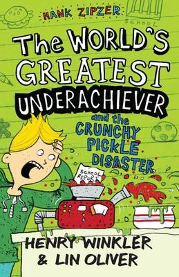 Hank Zipzer 2: The World's Greatest Underachiever and the Crunchy Pickle Disaster - Hank Zipzer (Paperback)