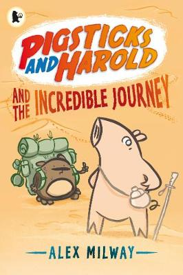 Pigsticks and Harold and the Incredible Journey - Pigsticks and Harold (Paperback)