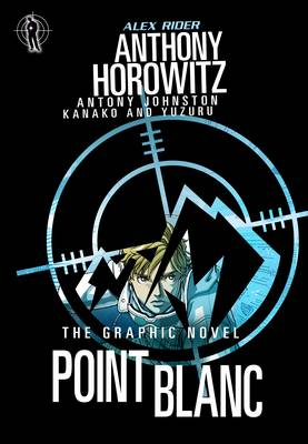 Alex Rider Graphic Novel 2: Point Blanc (Paperback)