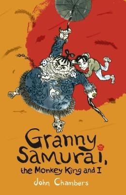 Granny Samurai, the Monkey King and I (Paperback)