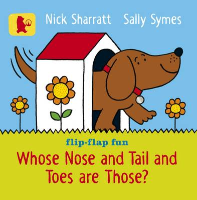 Whose Nose and Tail and Toes Are Those? - Baby Walker (Board book)