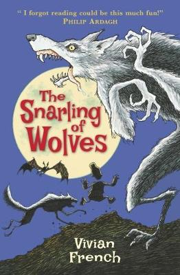 The Snarling of Wolves: The Sixth Tale from the Five Kingdoms - Tales from the Five Kingdoms (Paperback)