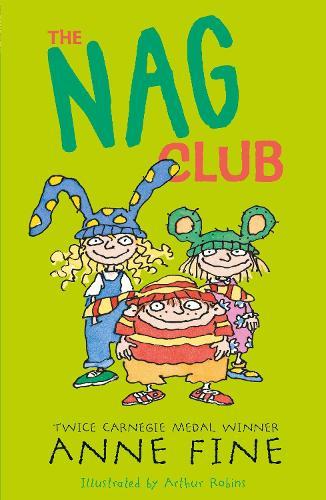 The Nag Club - Anne Fine: Clubs (Paperback)