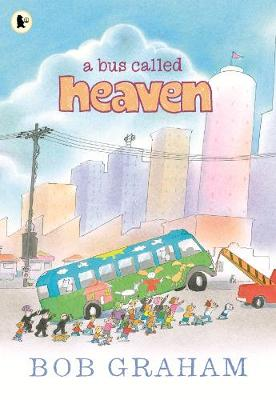 A Bus Called Heaven (Paperback)