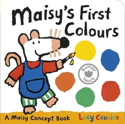 Maisy's First Colours: A Maisy Concept Book - Maisy (Board book)
