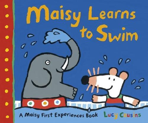Maisy Learns to Swim - Maisy (Hardback)