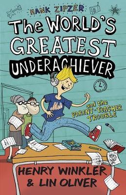 Hank Zipzer 7: The World's Greatest Underachiever and the Parent-Teacher Trouble - Hank Zipzer (Paperback)