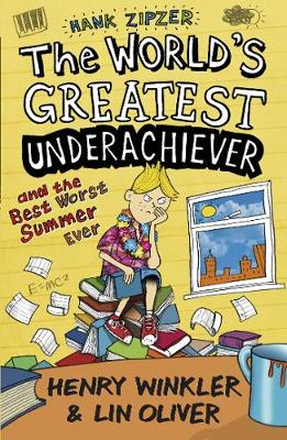Hank Zipzer 8: The World's Greatest Underachiever and the Best Worst Summer Ever - Hank Zipzer (Paperback)