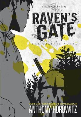 The Power of Five: Raven's Gate - The Graphic Novel - Power of Five (Paperback)