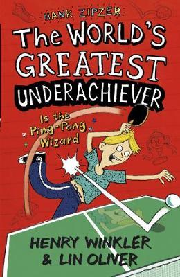Hank Zipzer 9: The World's Greatest Underachiever Is the Ping-Pong Wizard - Hank Zipzer (Paperback)