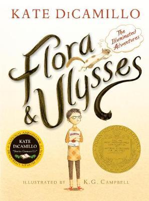 Flora & Ulysses: The Illuminated Adventures (Hardback)