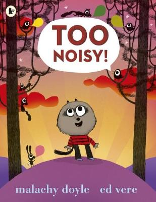 Too Noisy! (Paperback)