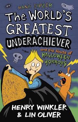 Hank Zipzer 10: The World's Greatest Underachiever and the House of Halloween Horrors - Hank Zipzer (Paperback)