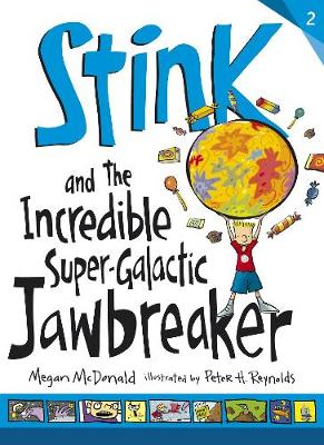 Stink and the Incredible Super-Galactic Jawbreaker - Stink (Paperback)