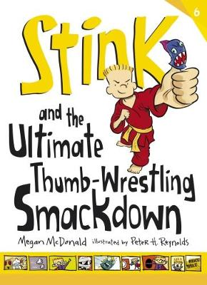 Stink and the Ultimate Thumb-Wrestling Smackdown - Stink (Paperback)