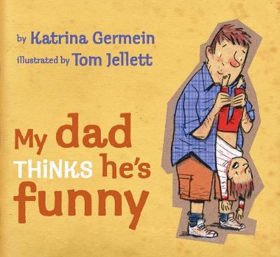 My Dad Thinks He's Funny (Paperback)
