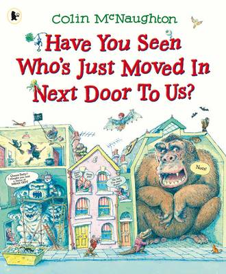 Have You Seen Who's Just Moved In Next Door to Us? (Paperback)