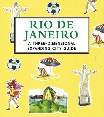 Rio de Janeiro: A Three-Dimensional Expanding City Guide - City Skylines (Hardback)