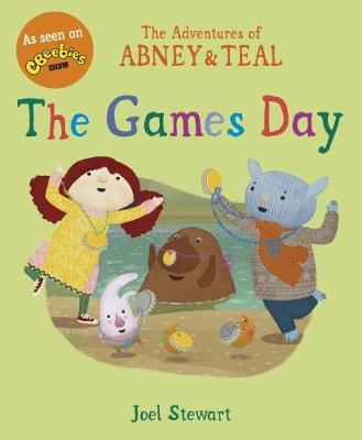 The Adventures of Abney & Teal: The Games Day - The Adventures of Abney and Teal (Paperback)