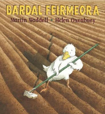 Bardal Feirmeora (Farmer Duck) - Walker Eireann (Paperback)