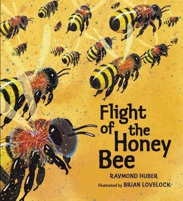 Flight of the Honey Bee (Hardback)