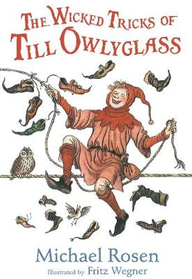 The Wicked Tricks of Till Owlyglass (Paperback)