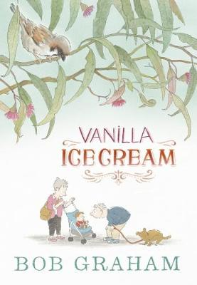Vanilla Ice Cream (Hardback)