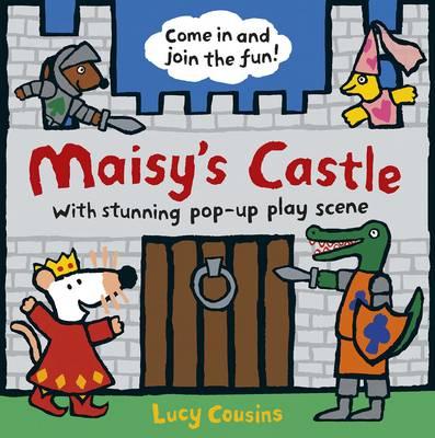 Maisy's Castle: A Maisy Pop-up-and-Play Book - Maisy (Hardback)