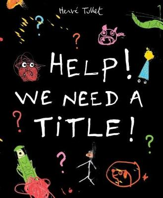 Help! We Need a Title! (Paperback)