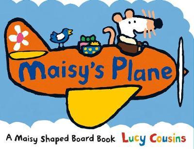 Maisy's Plane - Maisy (Board book)