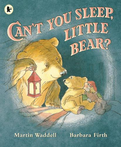 Can T You Sleep Little Bear By Martin Waddell Barbara Firth