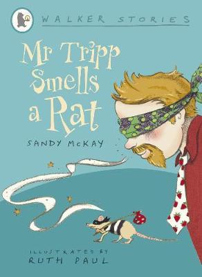 Mr Tripp Smells a Rat - Walker Stories (Paperback)
