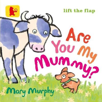 Are You My Mummy? - Baby Walker (Board book)