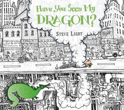 Have You Seen My Dragon? (Hardback)