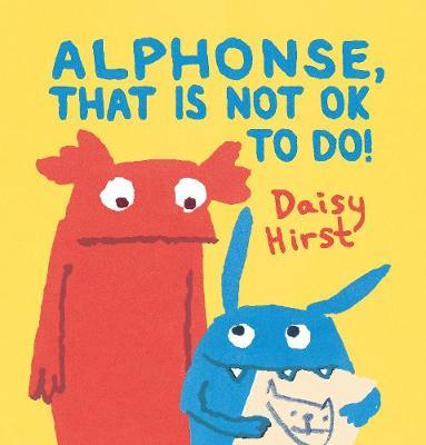 Alphonse, That Is Not OK to Do! (Hardback)
