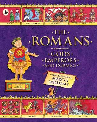The Romans: Gods, Emperors and Dormice (Paperback)