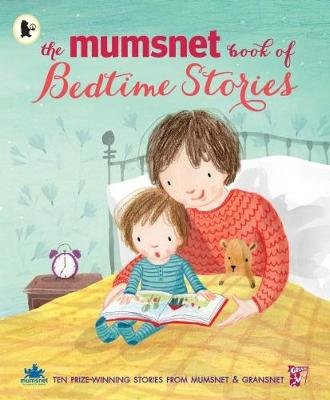 The Mumsnet Book of Bedtime Stories: Ten Prize-winning Stories from Mumsnet and Gransnet (Paperback)