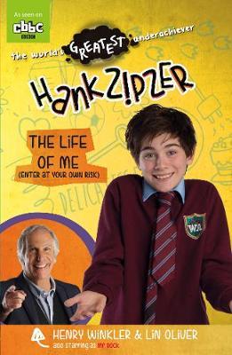 Hank Zipzer: The Life of Me (Enter at Your Own Risk) - Hank Zipzer (Paperback)