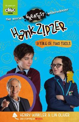 Hank Zipzer: A Tale of Two Tails - Hank Zipzer (Paperback)