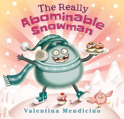 The Really Abominable Snowman (Hardback)