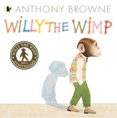 Willy the Wimp - Willy the Chimp (Paperback)