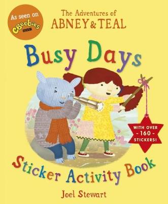 The Adventures of Abney & Teal: Busy Days Sticker Activity Book - The Adventures of Abney and Teal (Paperback)