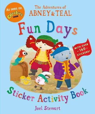 The Adventures of Abney & Teal: Fun Days Sticker Activity Book - The Adventures of Abney and Teal (Paperback)